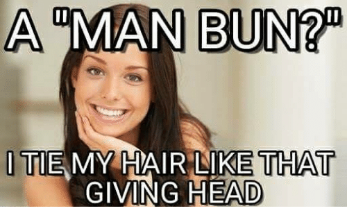 a-man-bun-tie-my-hair-like-that-giving-head-12067606.png