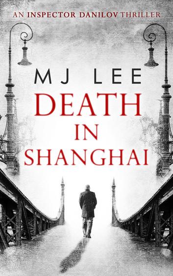 death-in-shanghai-an-inspector-danilov-historical-thriller-book-1.jpg