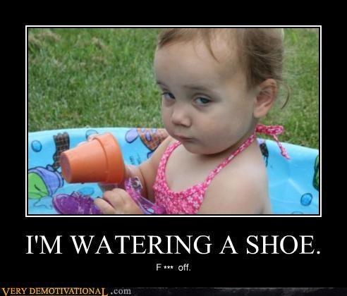 im-watering-a-shoe.jpeg