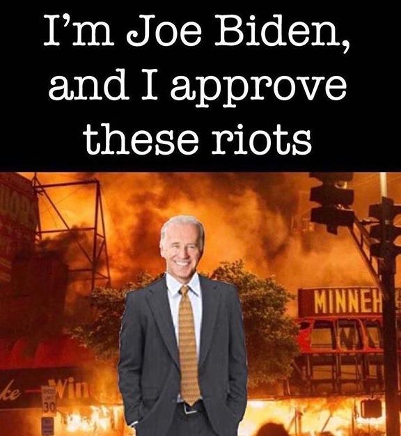 Joe Bidem approves riots - Copy.png