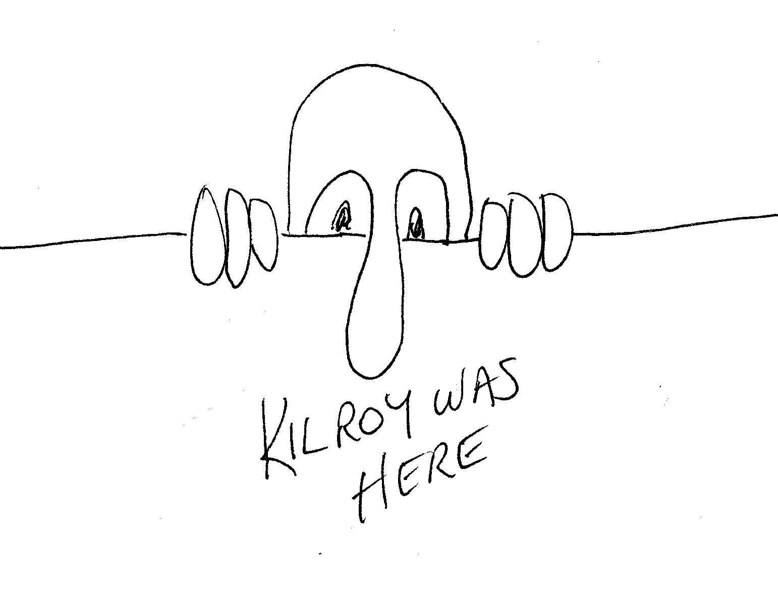 Kilroy-Was-Here.jpg