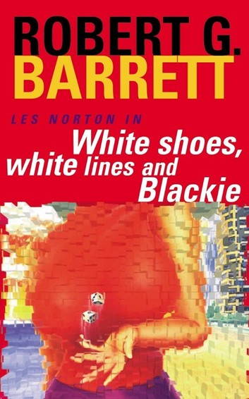 white-shoes-white-lines-and-blackie-a-les-norton-novel-6.jpg
